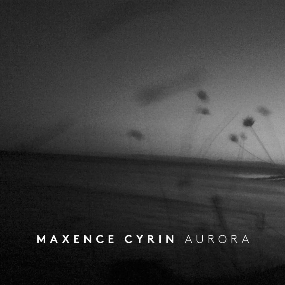 Maxence Cyrin - Aurora [Digipak]