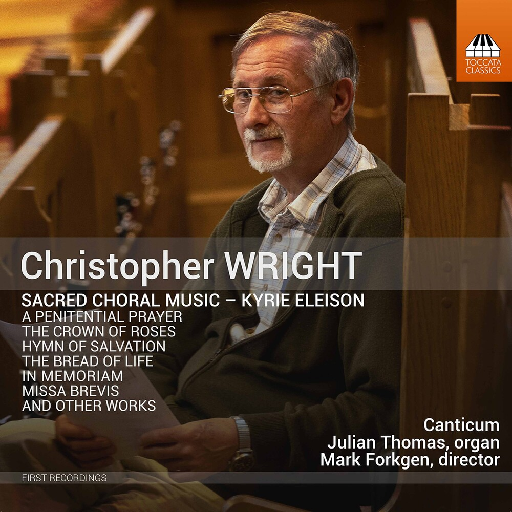 Wright / Canticum / Thomas - Sacred Choral Music
