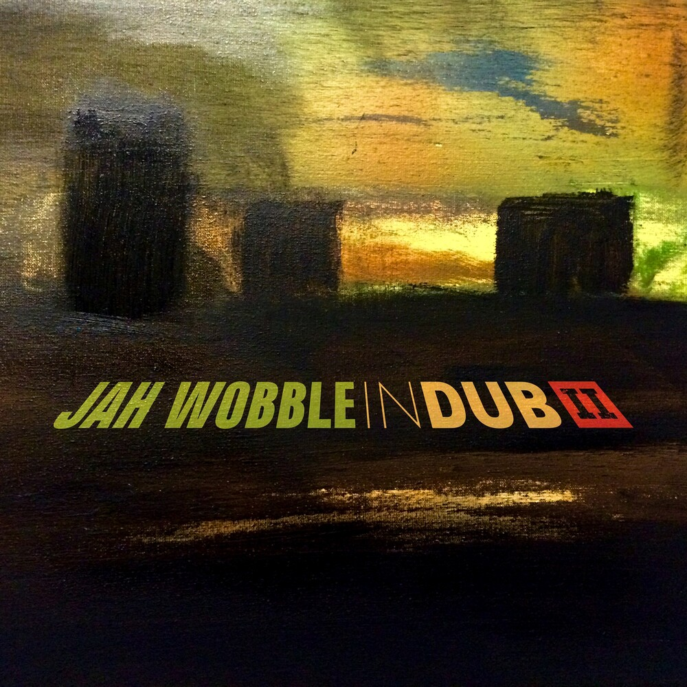 Jah Wobble - In Dub Ii [Deluxe] (Uk)