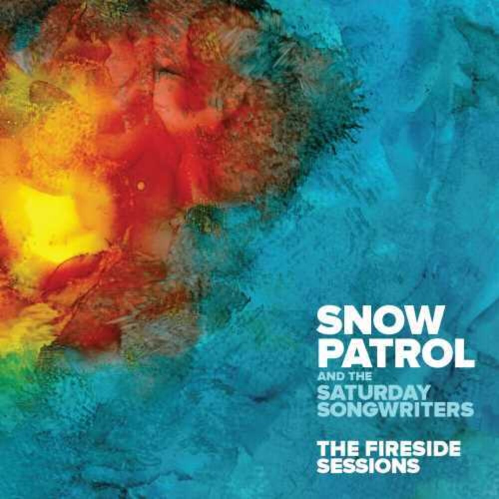 Snow Patrol - The Fireside Sessions [Import]