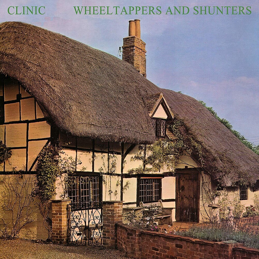 Clinic - Wheeltappers And Shunters [Limited Edition LP]