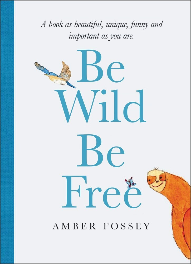 - Be Wild Be Free