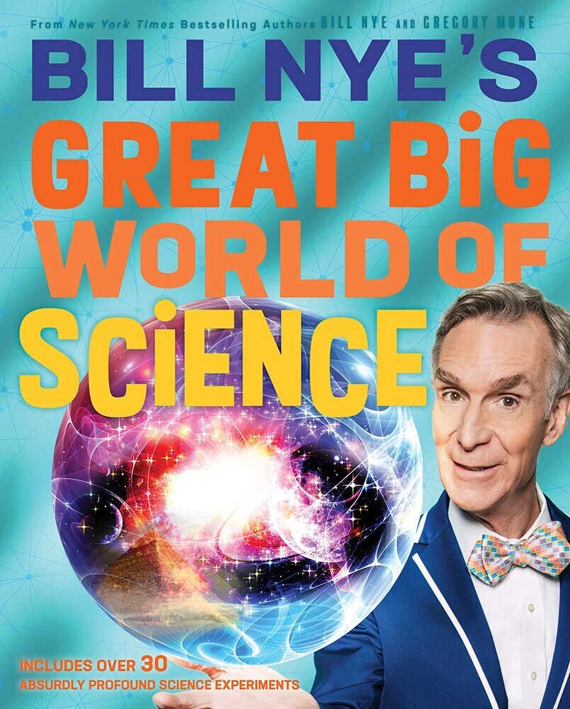 - Bill Nye's Great Big World of Science
