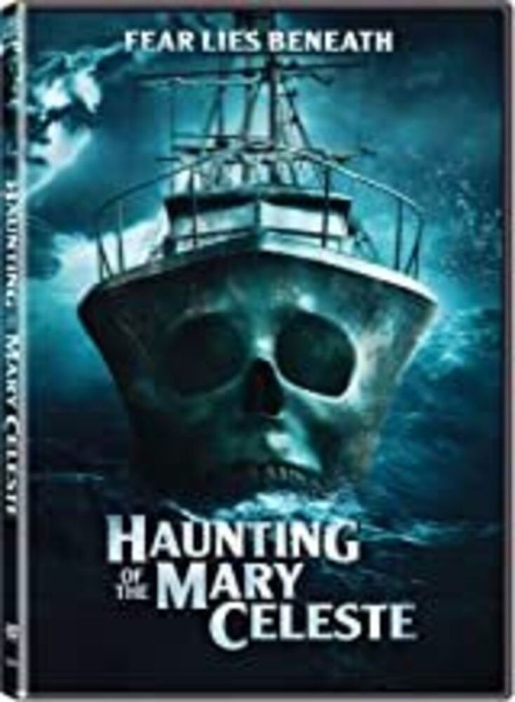 Haunting of the Mary Celeste - Haunting Of The Mary Celeste