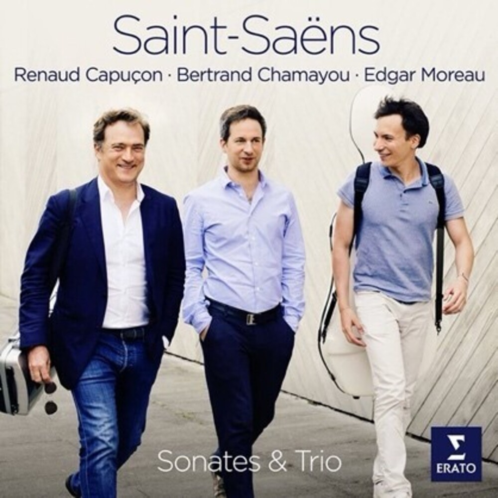 Renaud Capucon / Moreau,Edgar / Chamayou,Bertrand - Saint-Saens Sonates Et Trio [Digipak]
