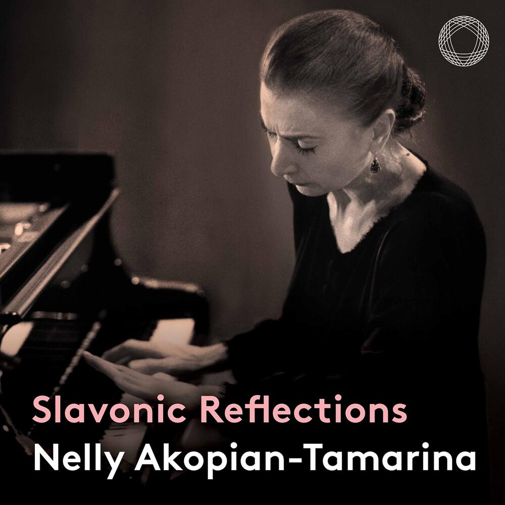 Nelly Akopian-Tamarina - Slavonic Reflections