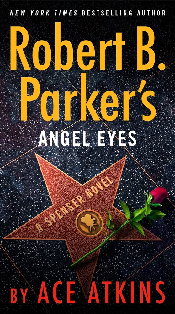Atkins, Ace - Robert B. Parker's Angel Eyes: A Spenser Novel