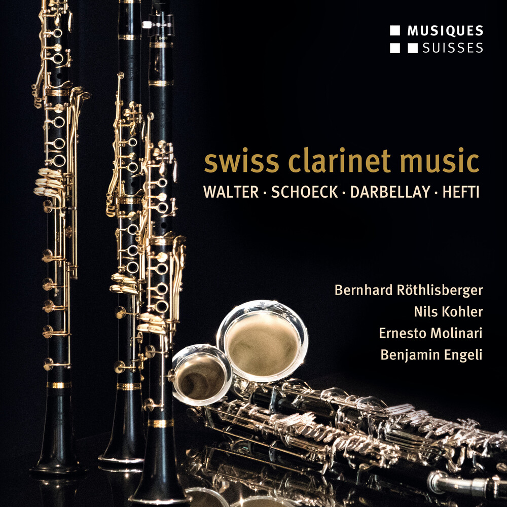 Bernhard Rothlisberger - Swiss Clarinet Music