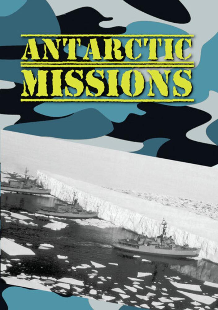 Antarctic Missions - Antarctic Missions