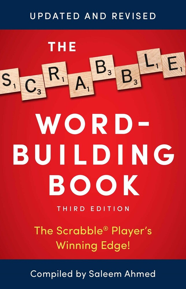 Ahmed, Saleem - The Scrabble Word-Building Book: 3rd Edition