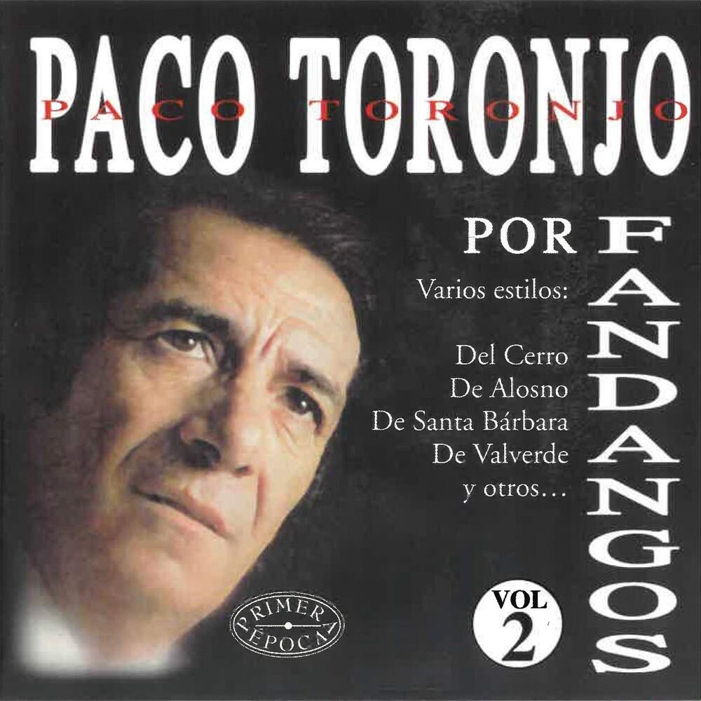 Paco Toronjo - Por Fandangos Vol 2 (Spa)