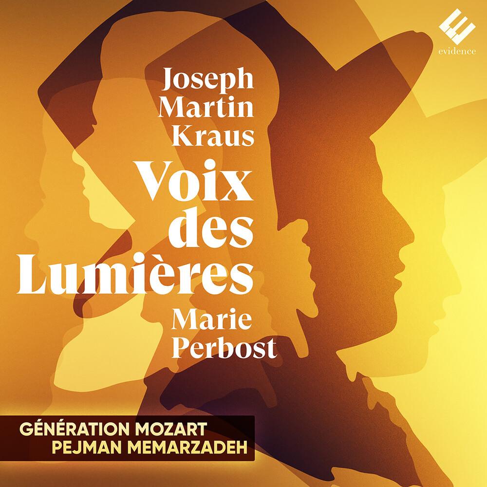 Marie Perbost - Joseph Martin Kraus: Voix des Lumieres