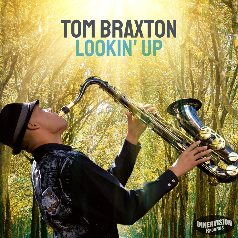 Tom Braxton - Lookin Up (Can)