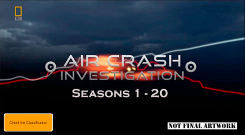 Air Crash Investigations: Season 1-20 Collection - Air Crash Investigations: Season 1-20 Collection