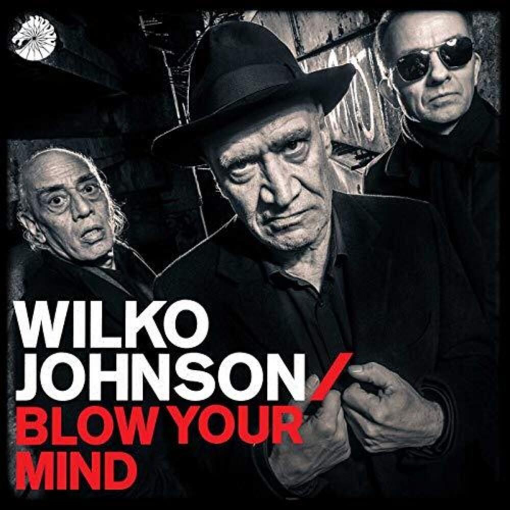 Wilko Johnson - Blow Your Mind [LP]