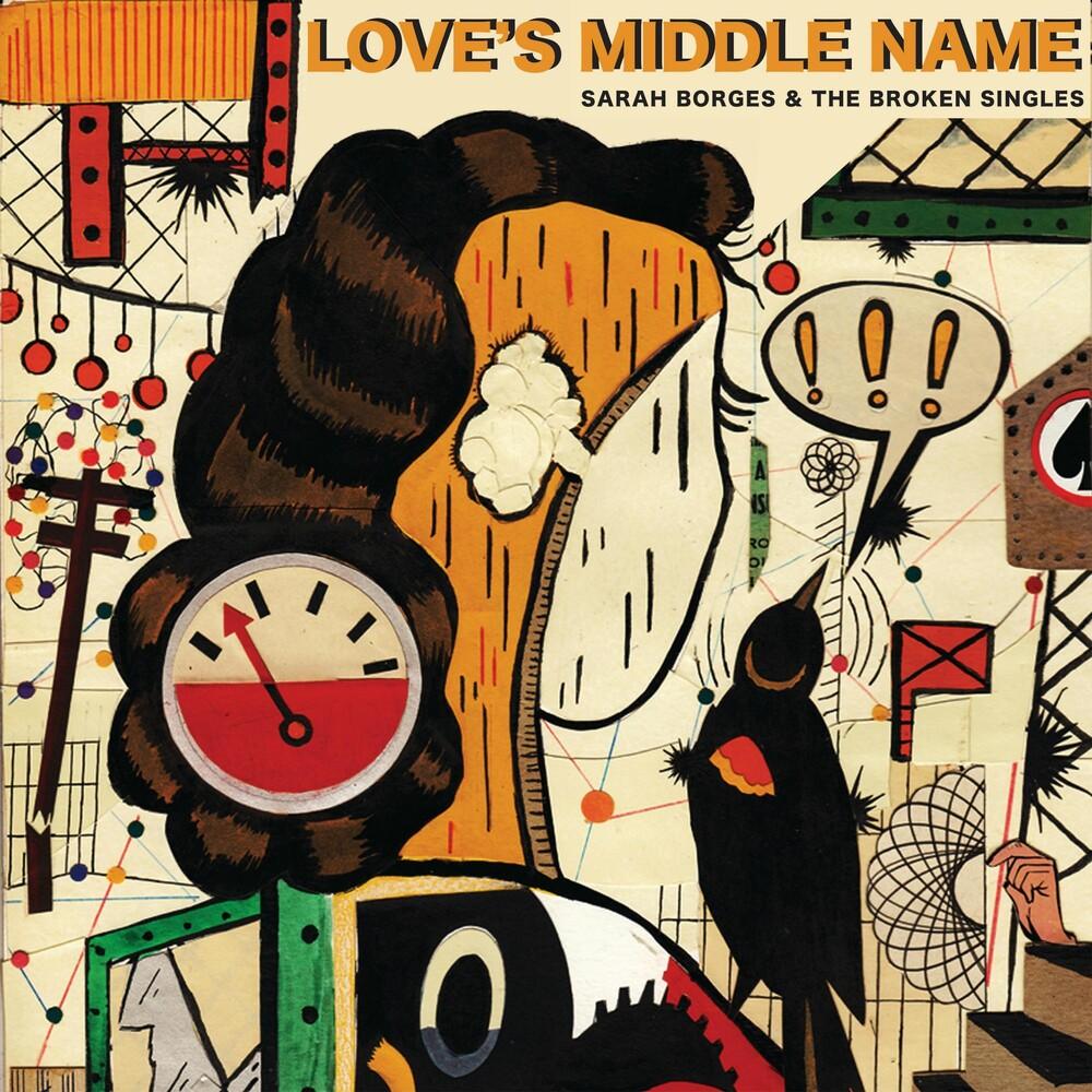Sarah Borges & Broken Singles - Love's Middle Name