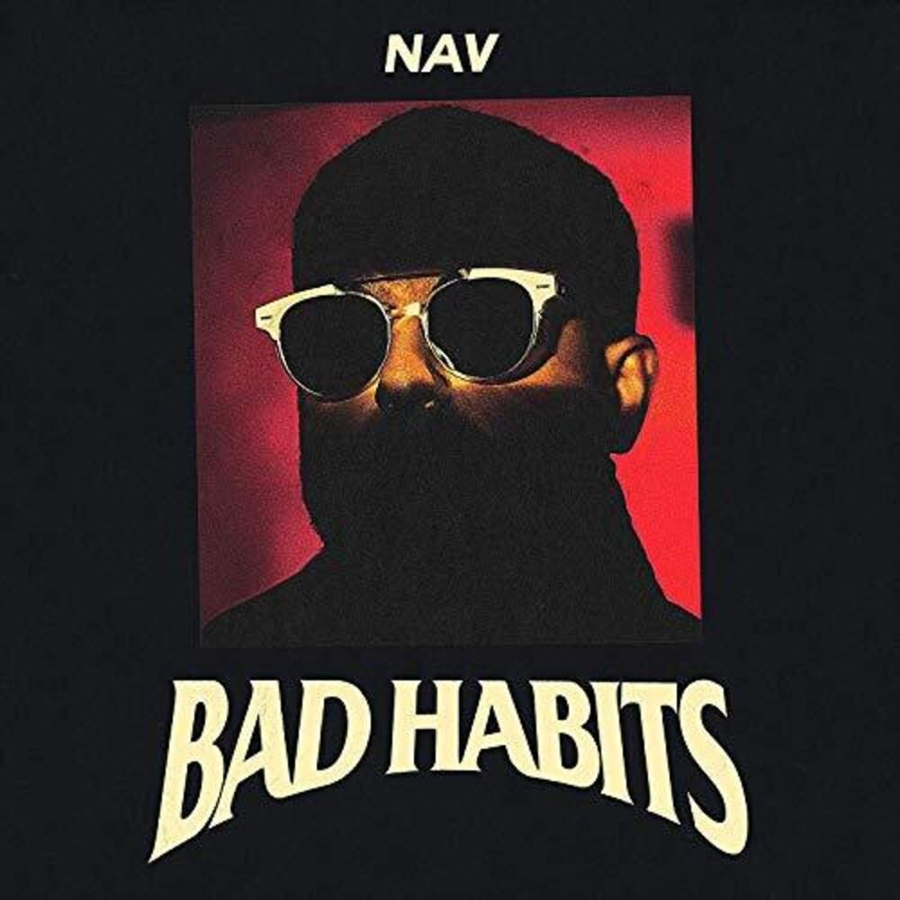 NAV - Bad Habits [Deluxe]