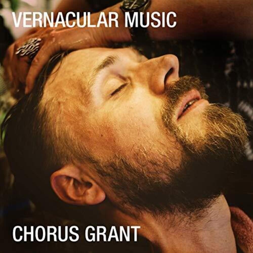Chorus Grant - Vernacular Music