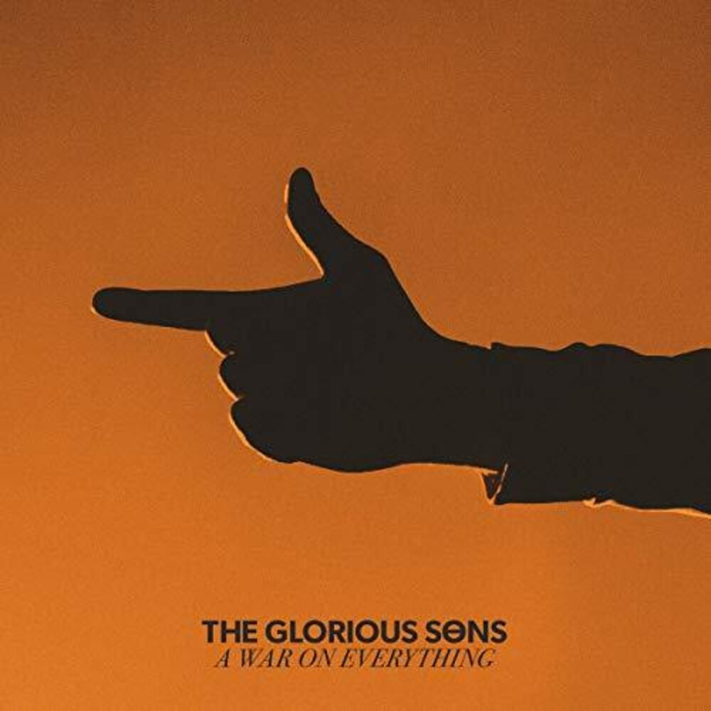 The Glorious Sons - A War On Everything [Import LP]