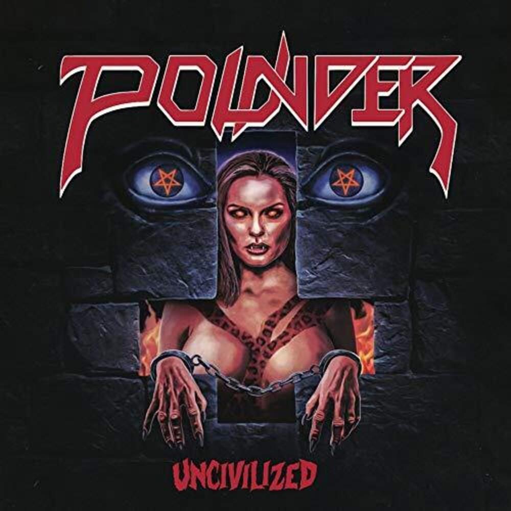 Pounder - Uncivilized (Uk)