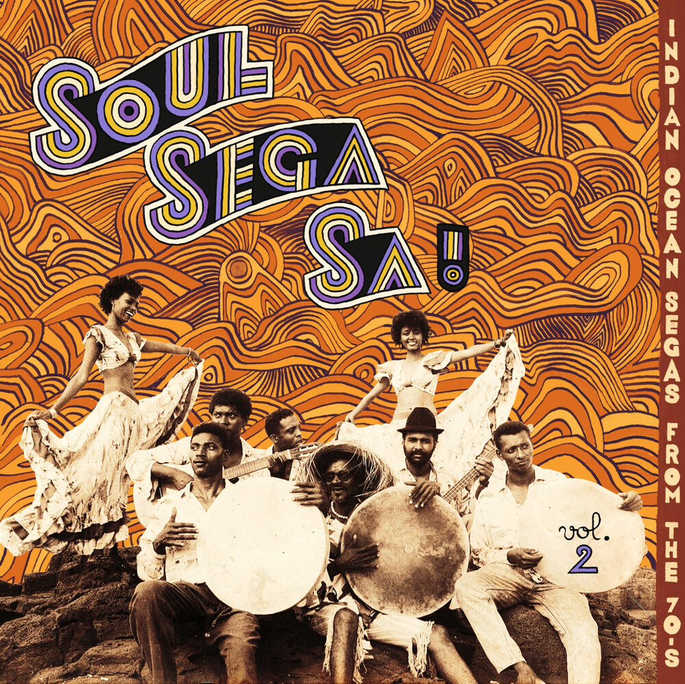 Soul Sega Vol 2 Indian Ocean Segas From The 70s - Soul Sega Vol. 2: Indian Ocean Segas From The 70's