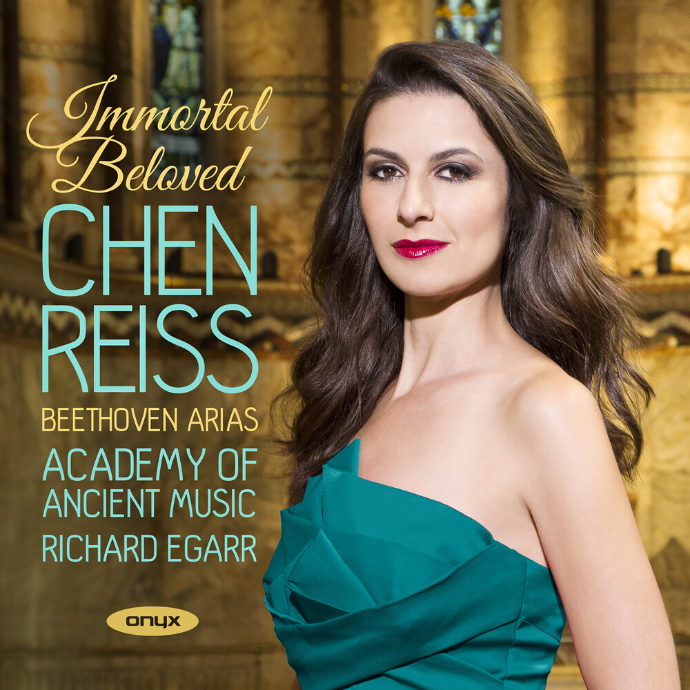 Chen Reiss - Immortal Beloved - Beethoven Arias