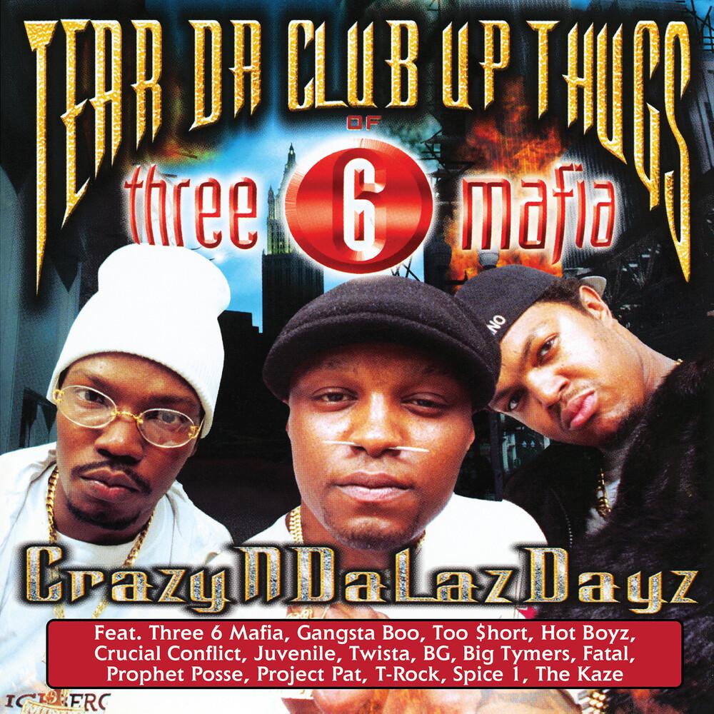 Tear Da Club Up Thugs of Three 6 Mafia - CrazyNDaLazDayz [RSD Drops Oct 2020]