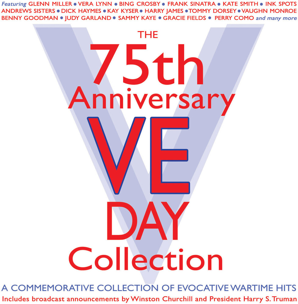 75th Anniversary Ve Day Collection / Various - 75th Anniversary Ve Day Collection / Various