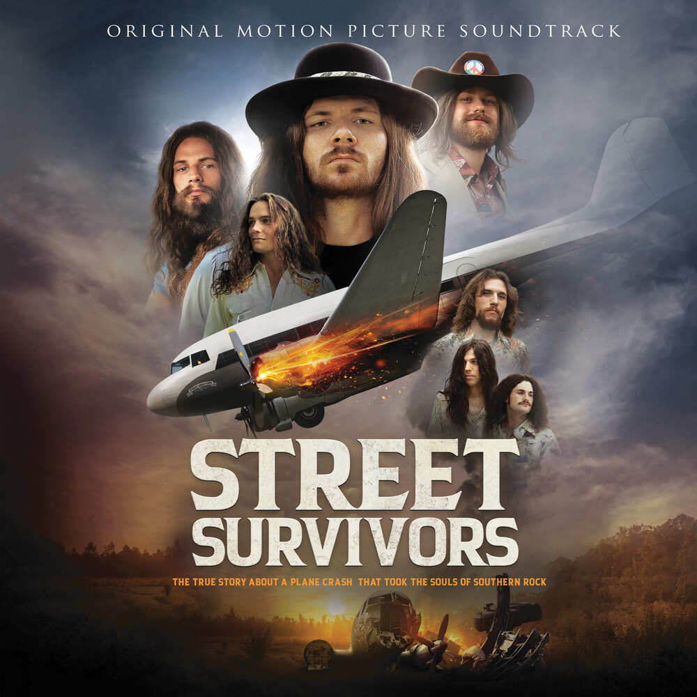 Street Survivors: The True Story of the Lynyrd Skynyrd Plane Crash [Movie] - Street Survivors: The True Story of the Lynyrd Skynyrd Plane Crash (Original Soundtrack)