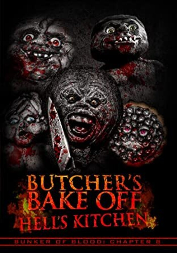 - Bunker Of Blood 8: Butchers Bake Off - Hell's