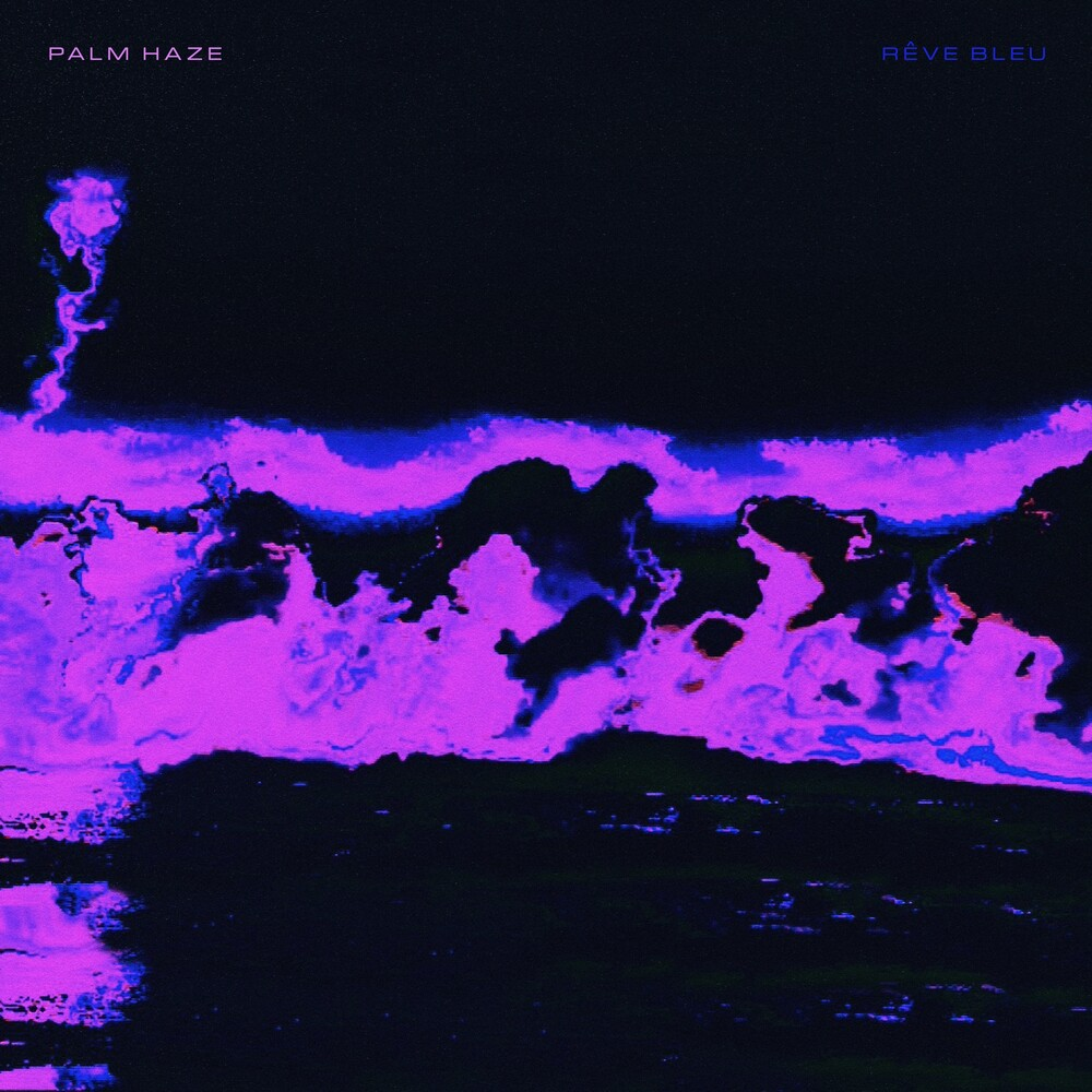 Palm Haze - Reve Bleu