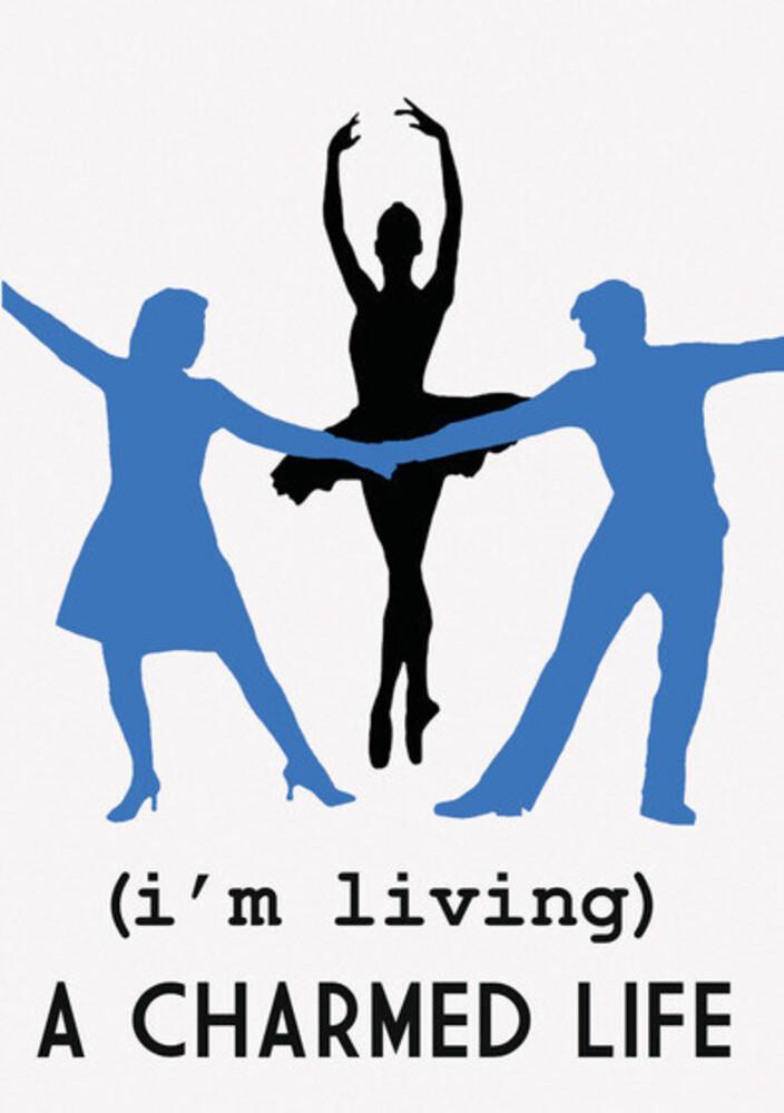 - (I'm Living) A Charmed Life / (Mod Dol)