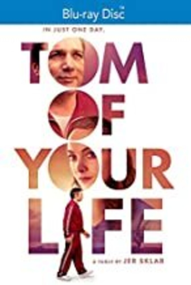 - Tom Of Your Life