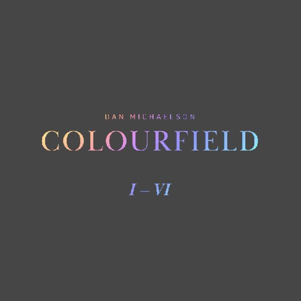 Dan Michaelson - Colourfield (Ltd)