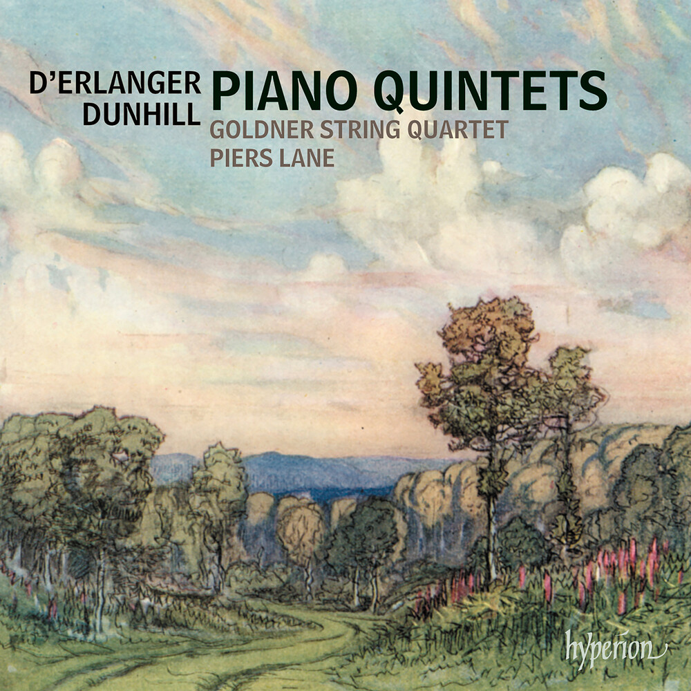 Piers Lane / Goldner String Quartet - Dunhill & Erlanger: Piano Quintets