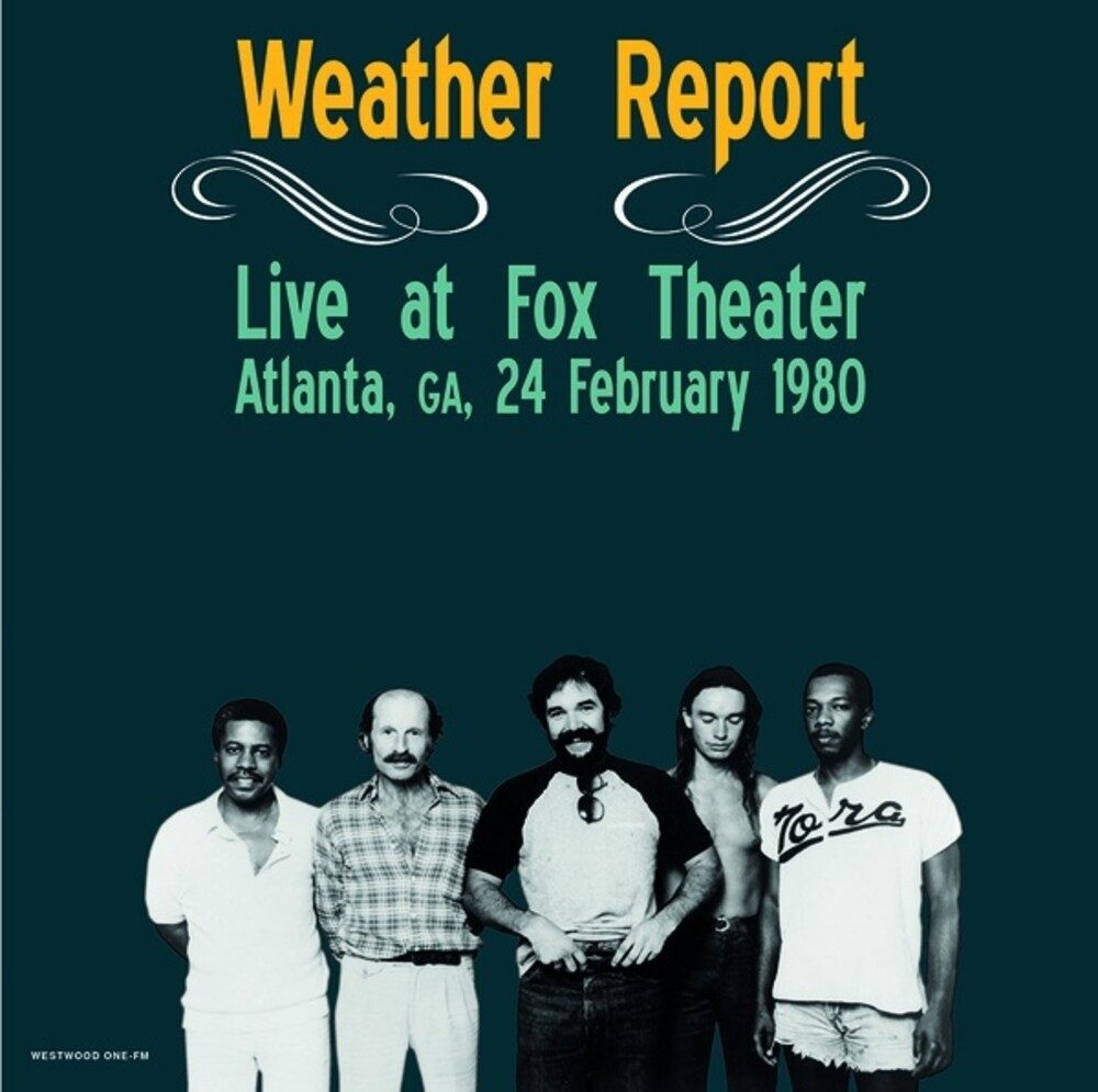 Weather Report - Live At Fox Theater Atlanta Ga February 24 1980