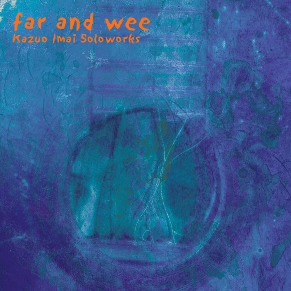 Kazuo Imai - Far & Wee