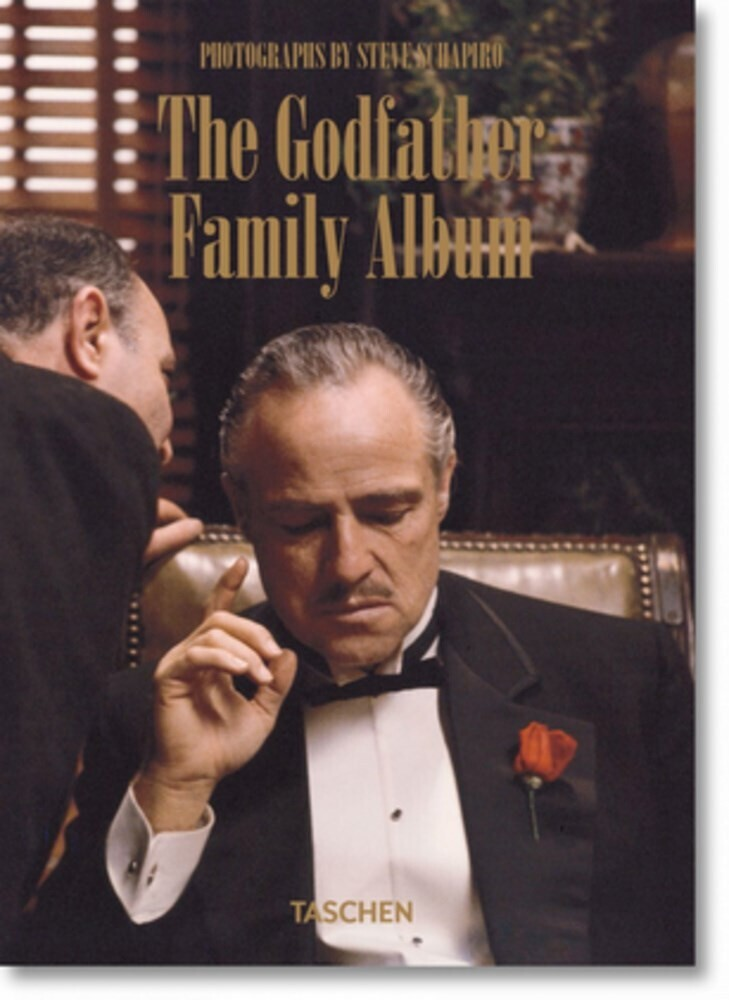 Duncan, Paul - Steve Schapiro. The Godfather Family Album: 40th Anniversary Edition
