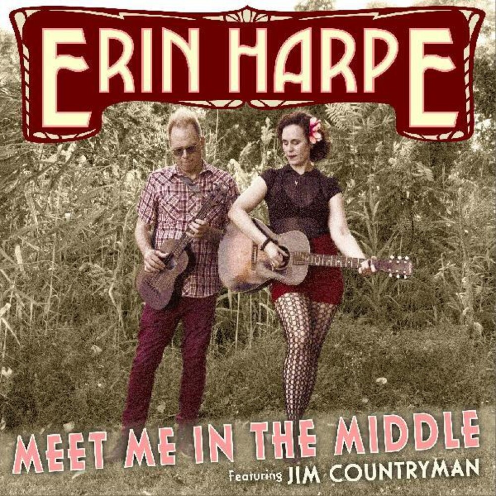 Erin Harpe - Meet Me In The Middle