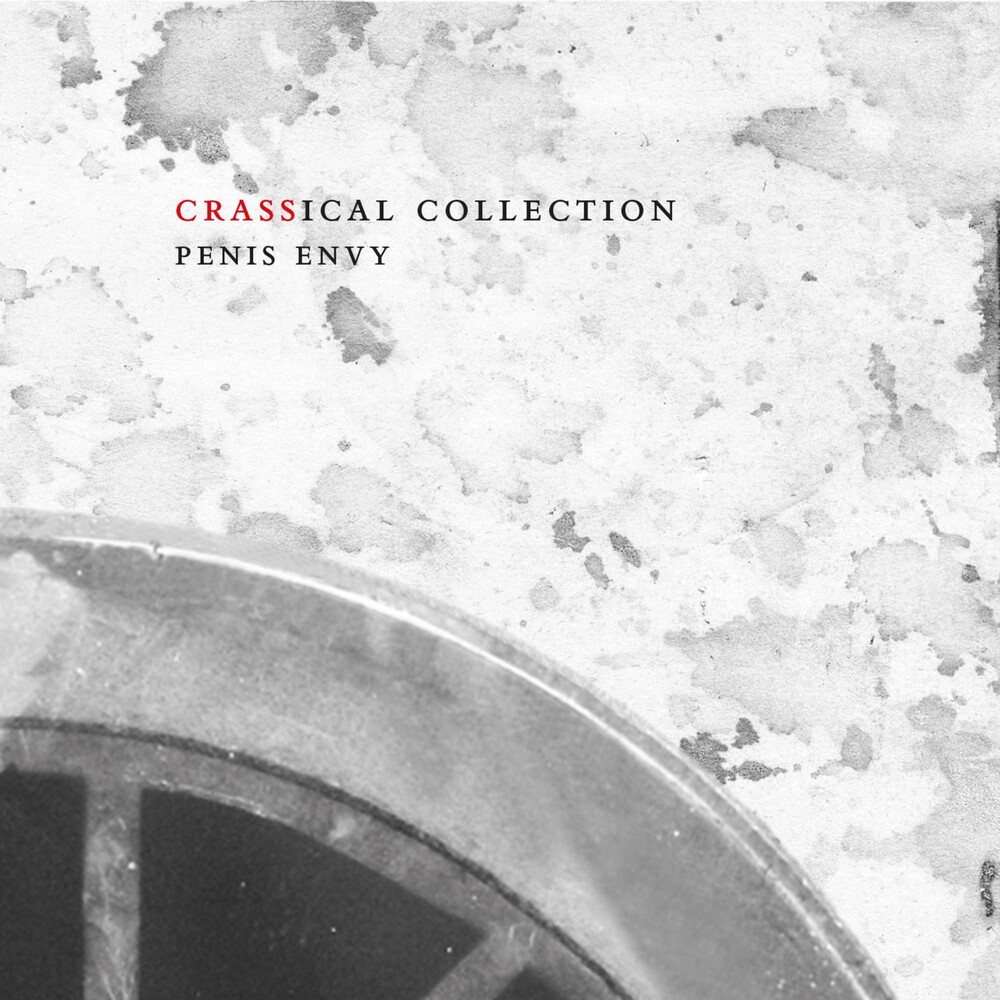 Crass - Penis Envy: Crassical Collection [2CD]