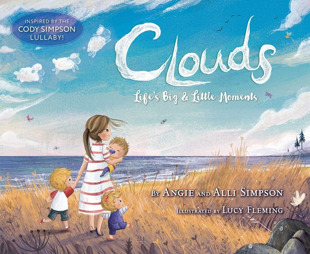- Clouds: Life's Big & Little Moments