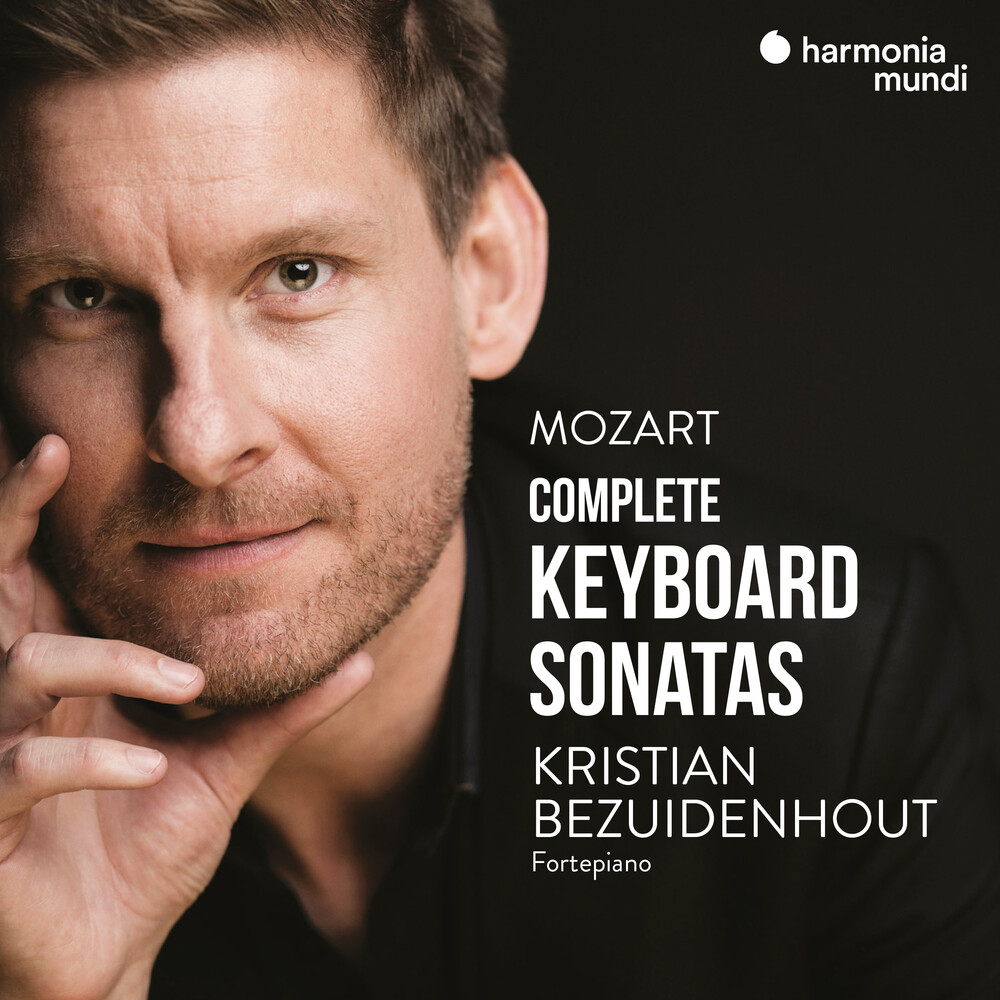 Kristian Bezuidenhout - Mozart: Complete Piano Sonatas