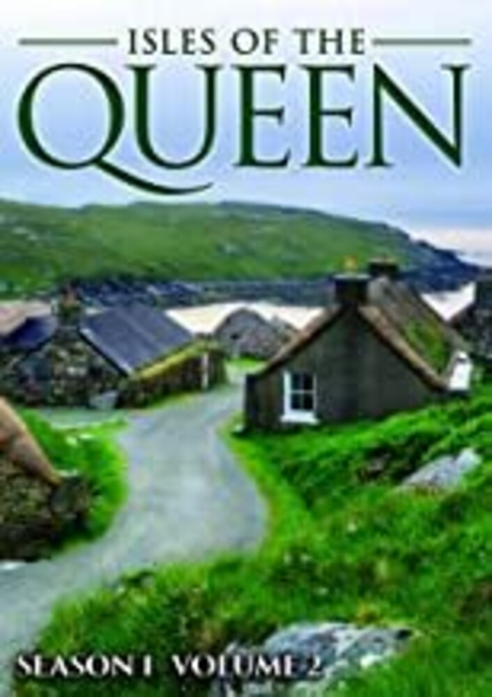 Isles of the Queen: Season One Volume Two - Isles Of The Queen: Season One Volume Two