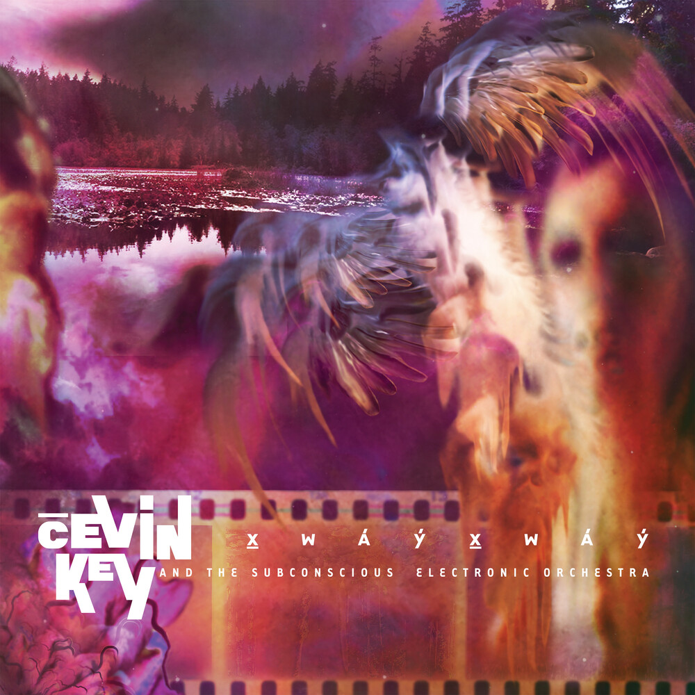 Cevin Key - Xwayxway