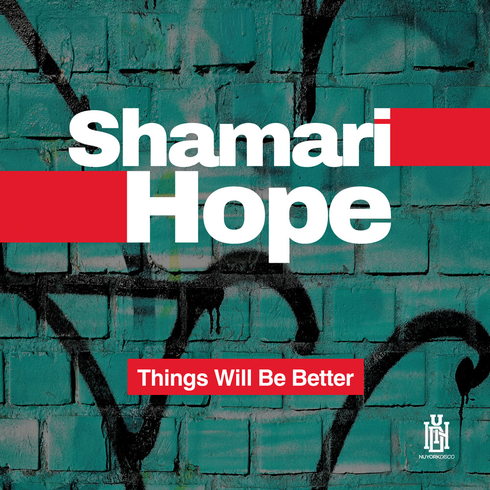 Shamari Hope - Things Will Be Better (Mod)