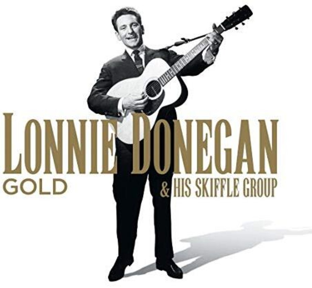 Lonnie Donegan  & His Skiffle Group - Gold (Uk)