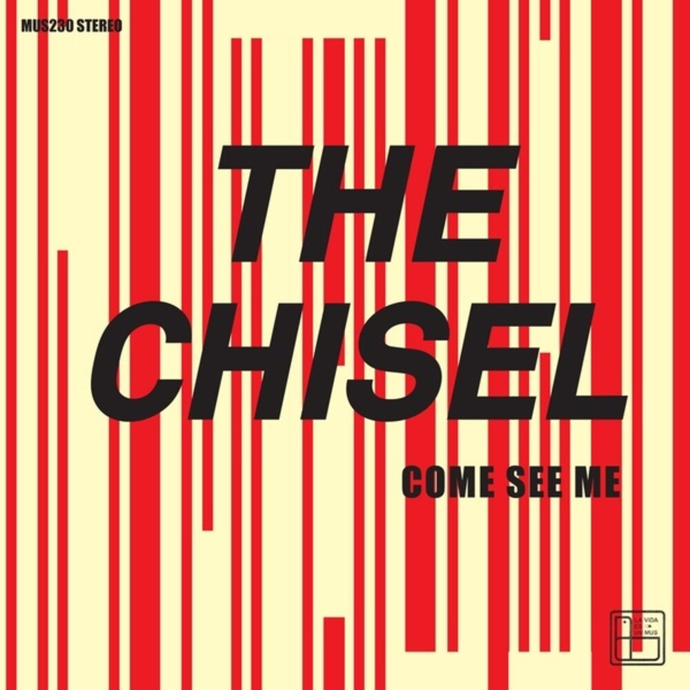 Chisel - Come See Me / Not The Only One (Can)