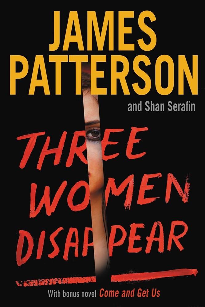 James Patterson  / Serafin,Shan - Three Women Disappear (Ppbk)