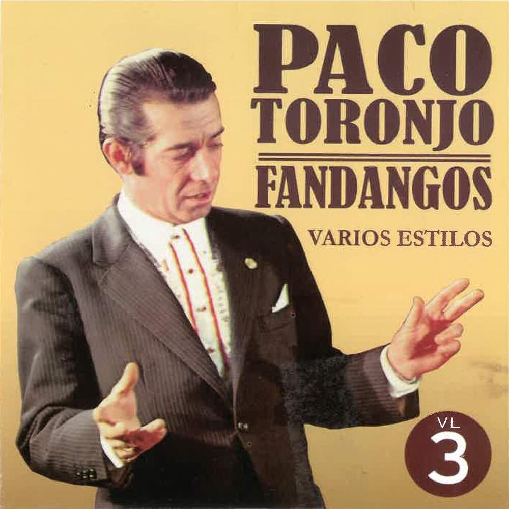 Paco Toronjo - Por Fandangos Vol 3 (Spa)