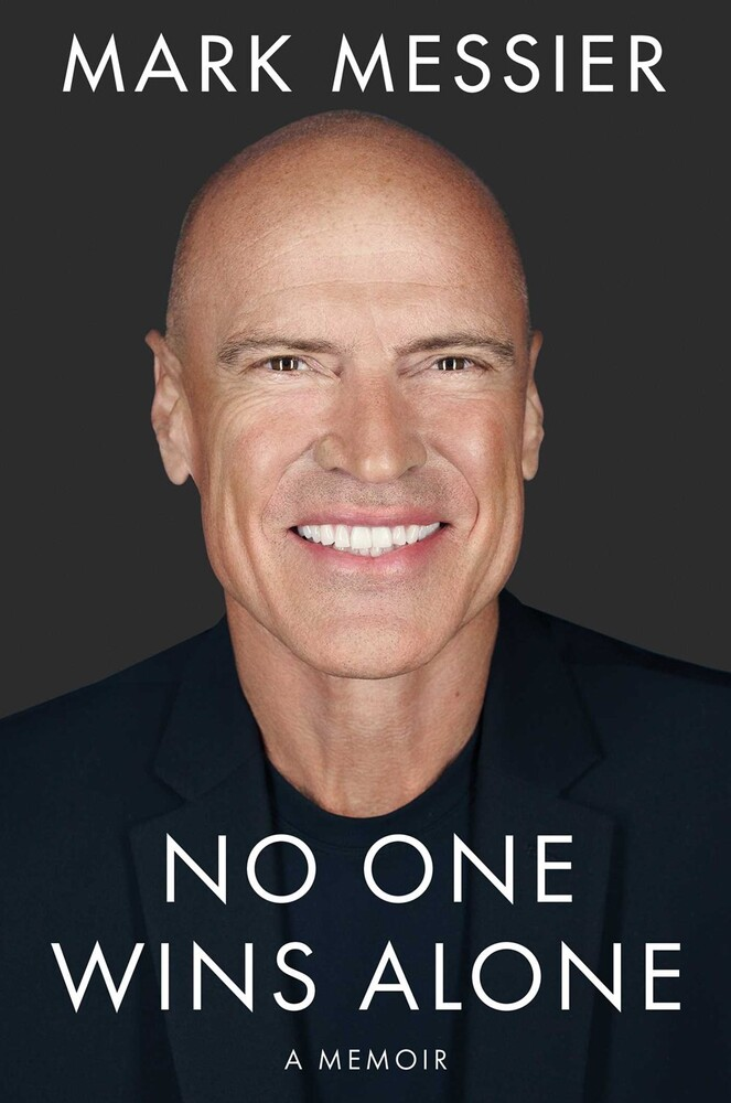 Mark Messier  / Roberts,Jimmy - No One Wins Alone (Hcvr)